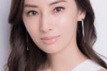 正統派美人の北川景子さんに学ぶ美肌術を知りた~い!
